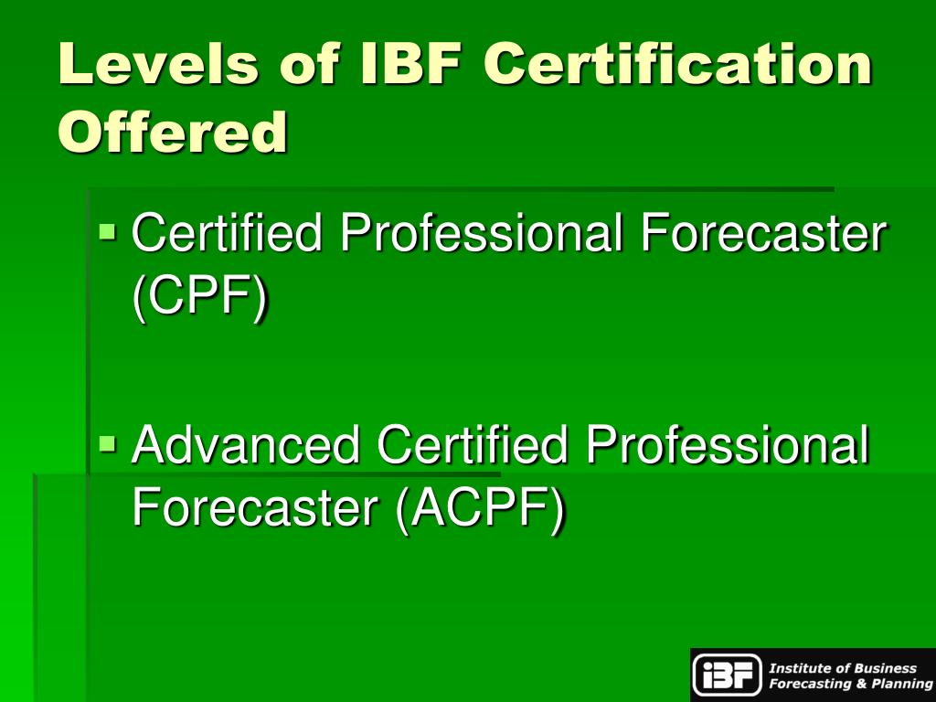 Levels of IBF Certification Offered