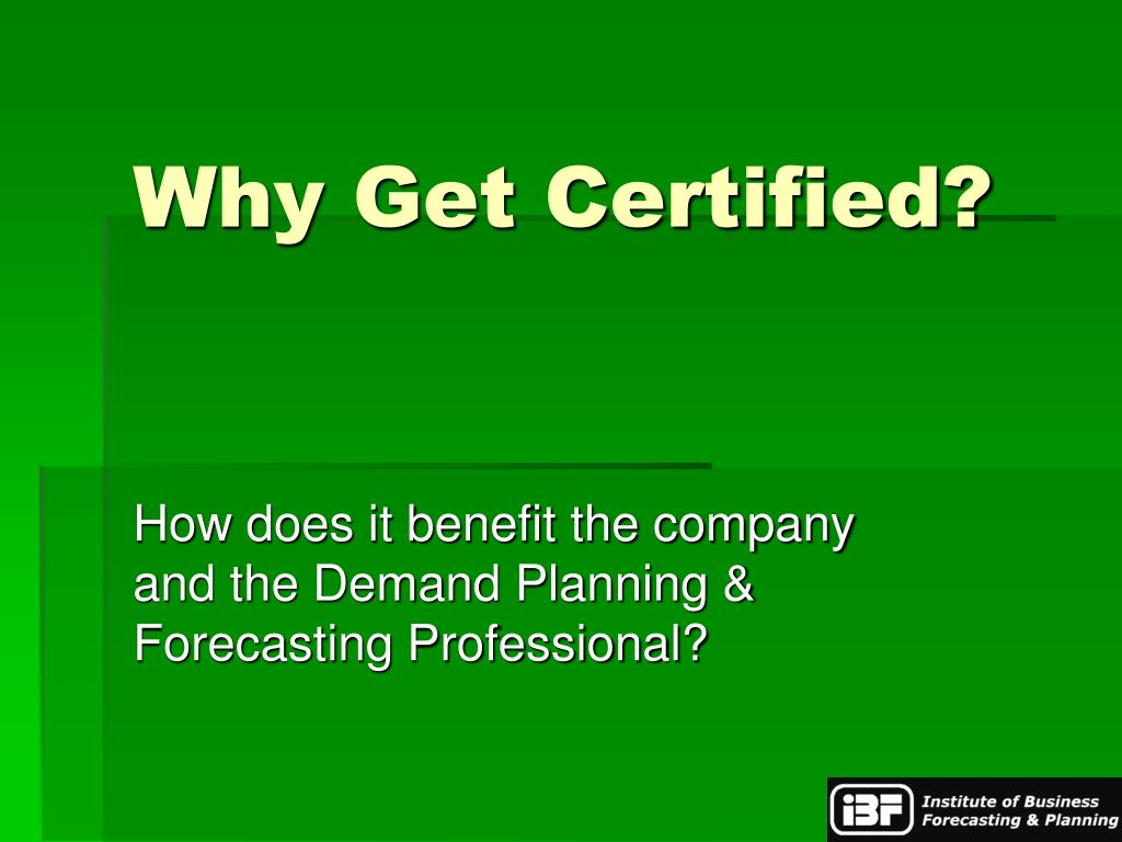 Why Get Certified?