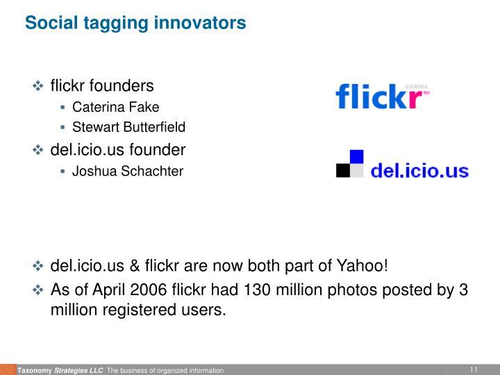 Social tagging innovators