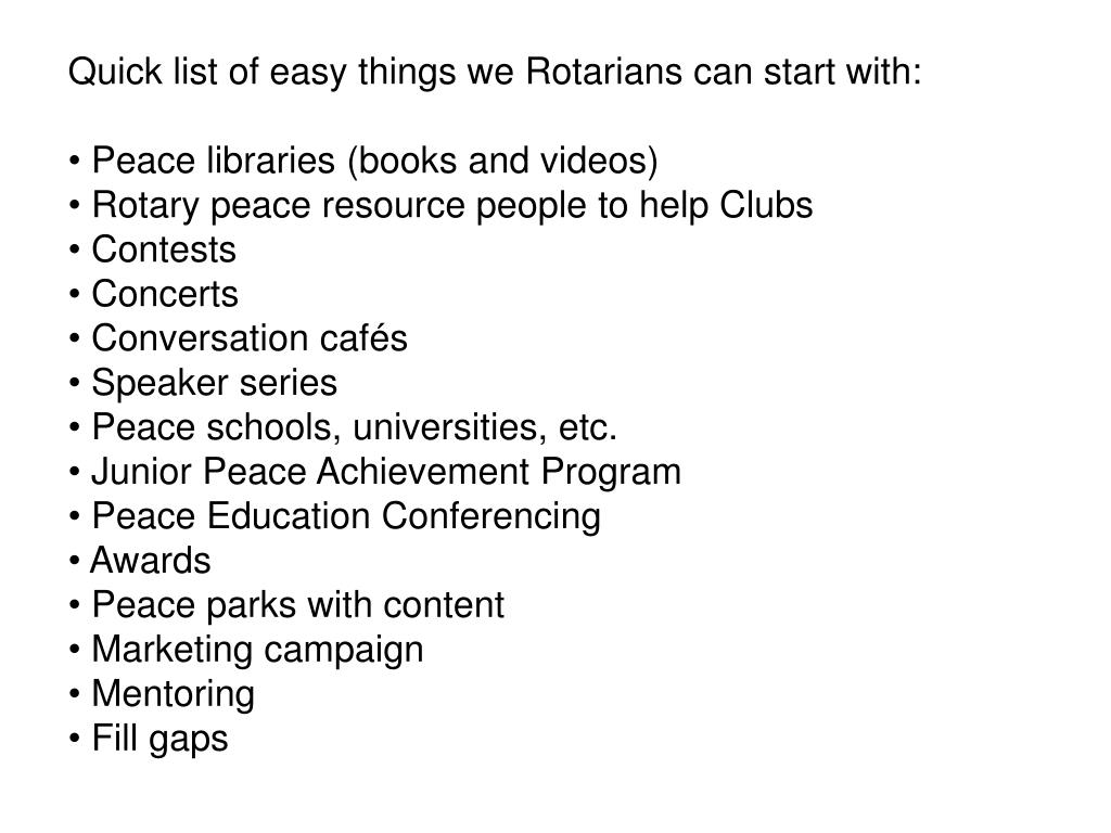 Quick list of easy things we Rotarians can start with:
