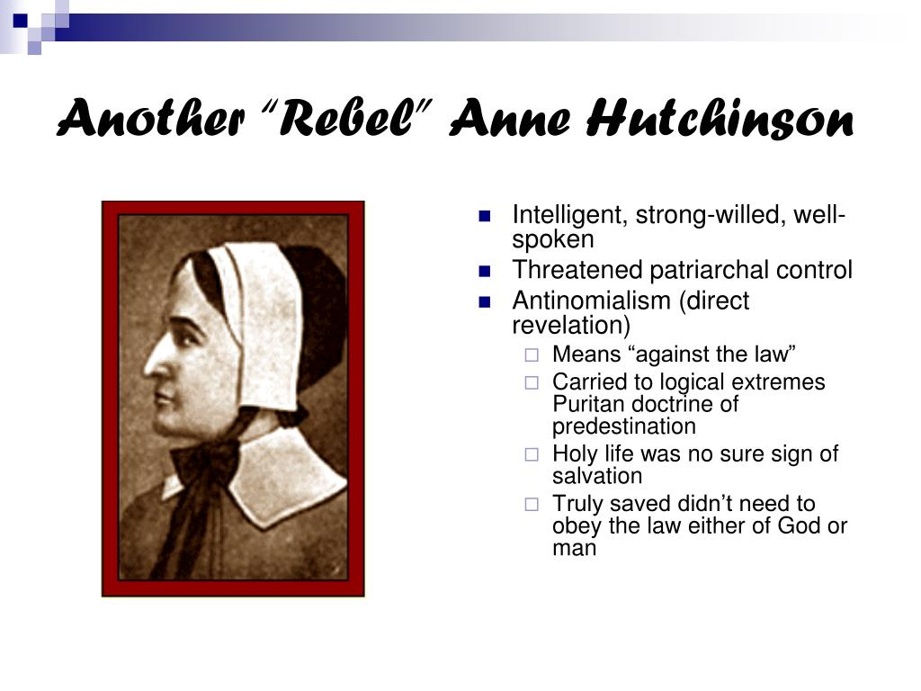 "Another ""Rebel"" Anne Hutchinson"