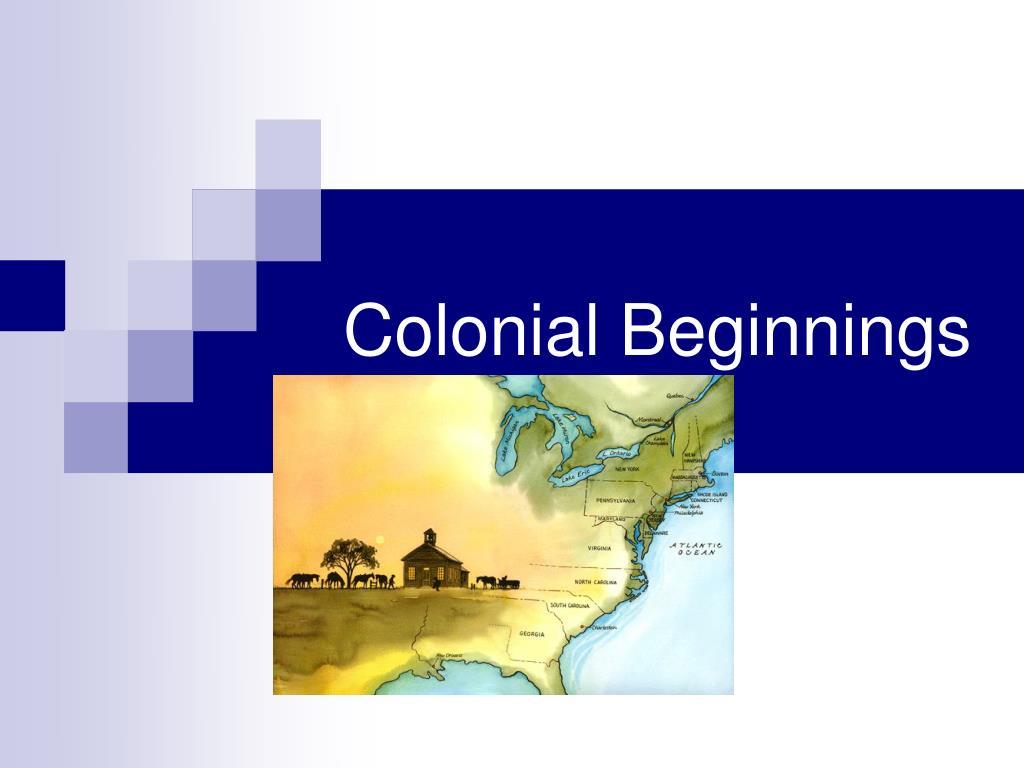Colonial Beginnings