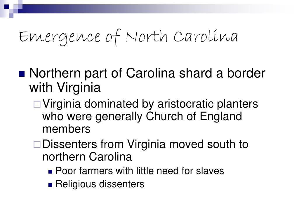 Emergence of North Carolina