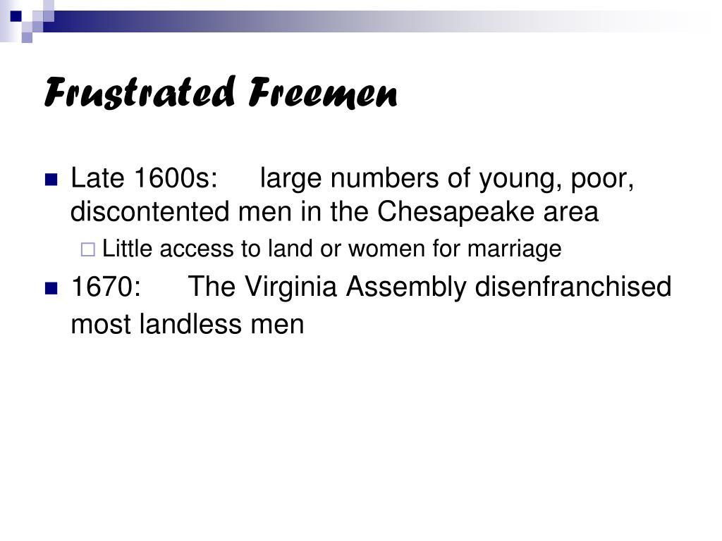 Frustrated Freemen