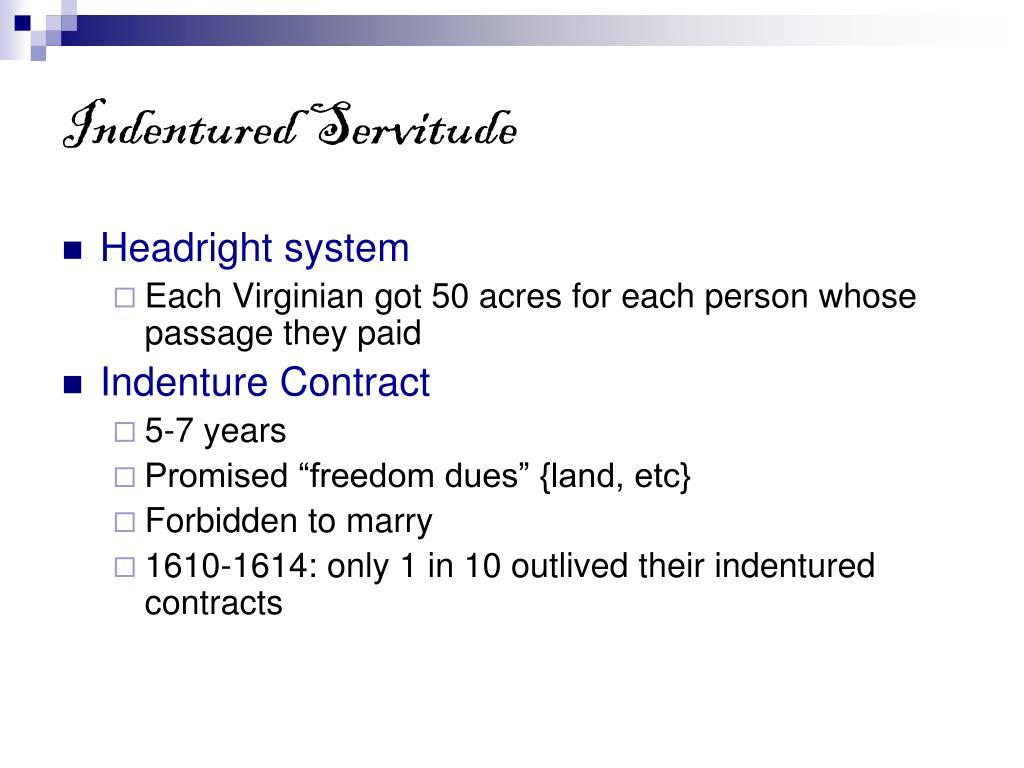 Indentured Servitude