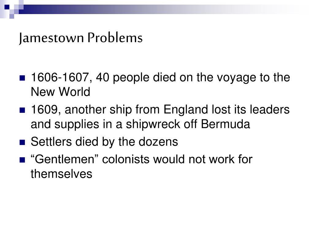 Jamestown Problems