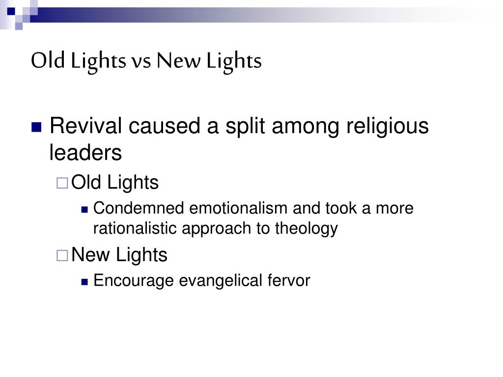 Old Lights vs New Lights