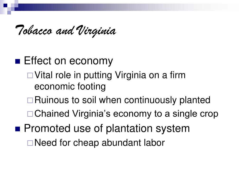 Tobacco and Virginia