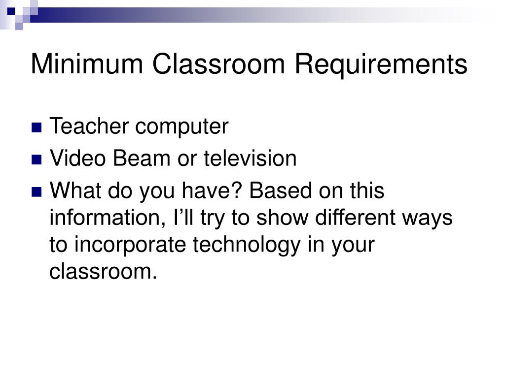 Minimum Classroom Requirements