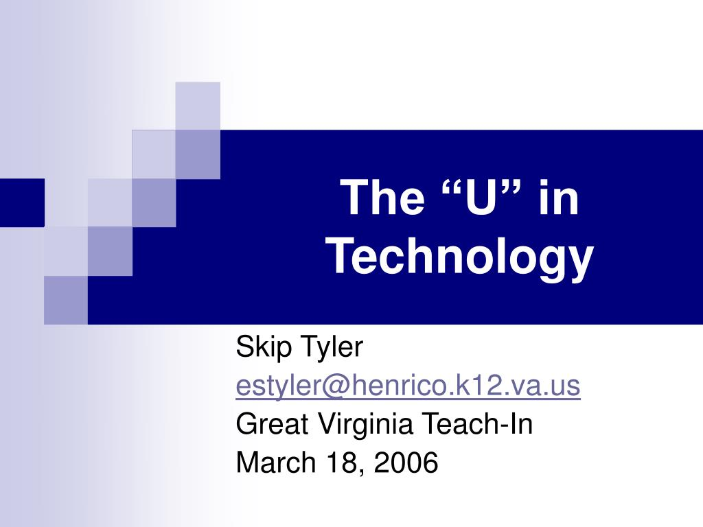 "The ""U"" in Technology"