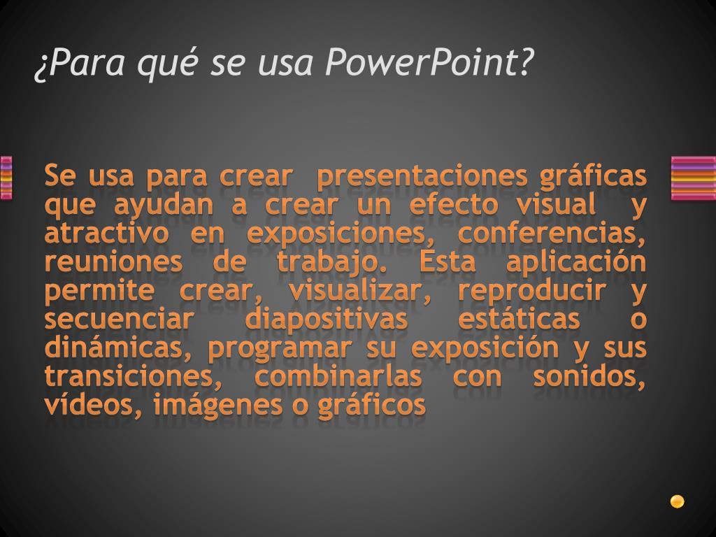 ¿Para qué se usa PowerPoint?