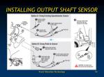 installing output shaft sensor