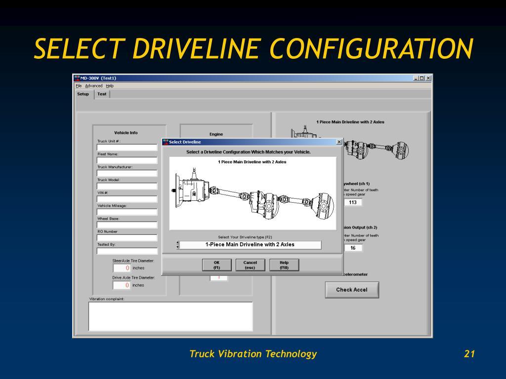 SELECT DRIVELINE CONFIGURATION