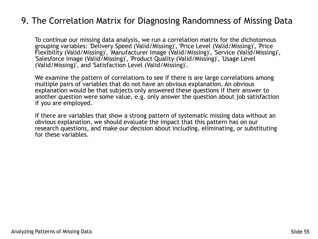 9. The Correlation Matrix for Diagnosing Randomness of Missing Data