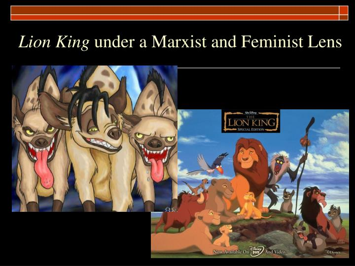 Lion king under a marxist and feminist lens