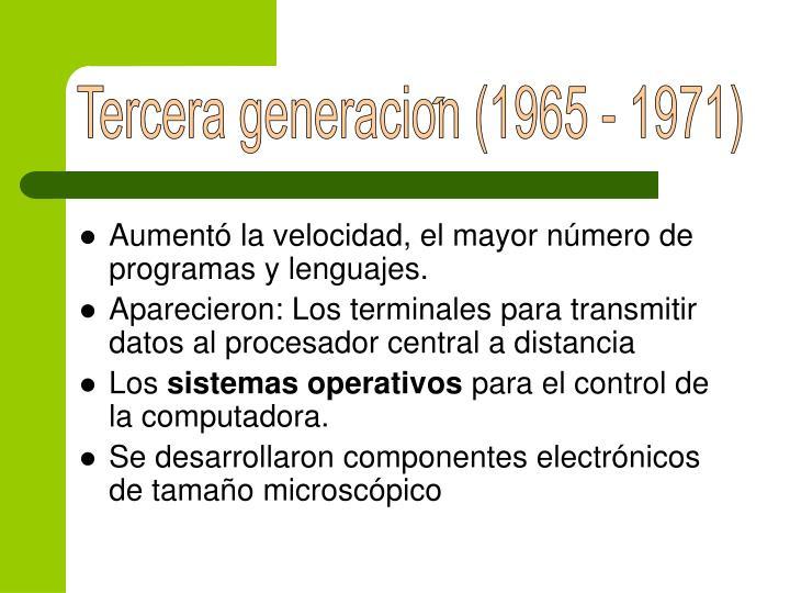 Tercera generacion (1965 - 1971)
