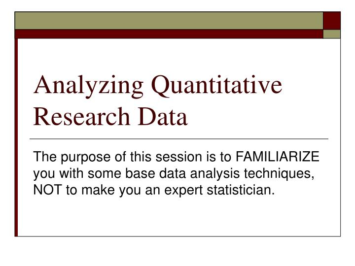 Analyzing quantitative research data l.jpg