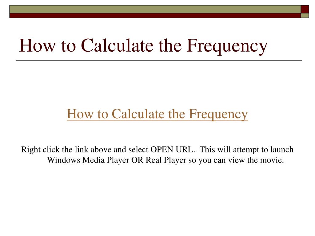 How to Calculate the Frequency