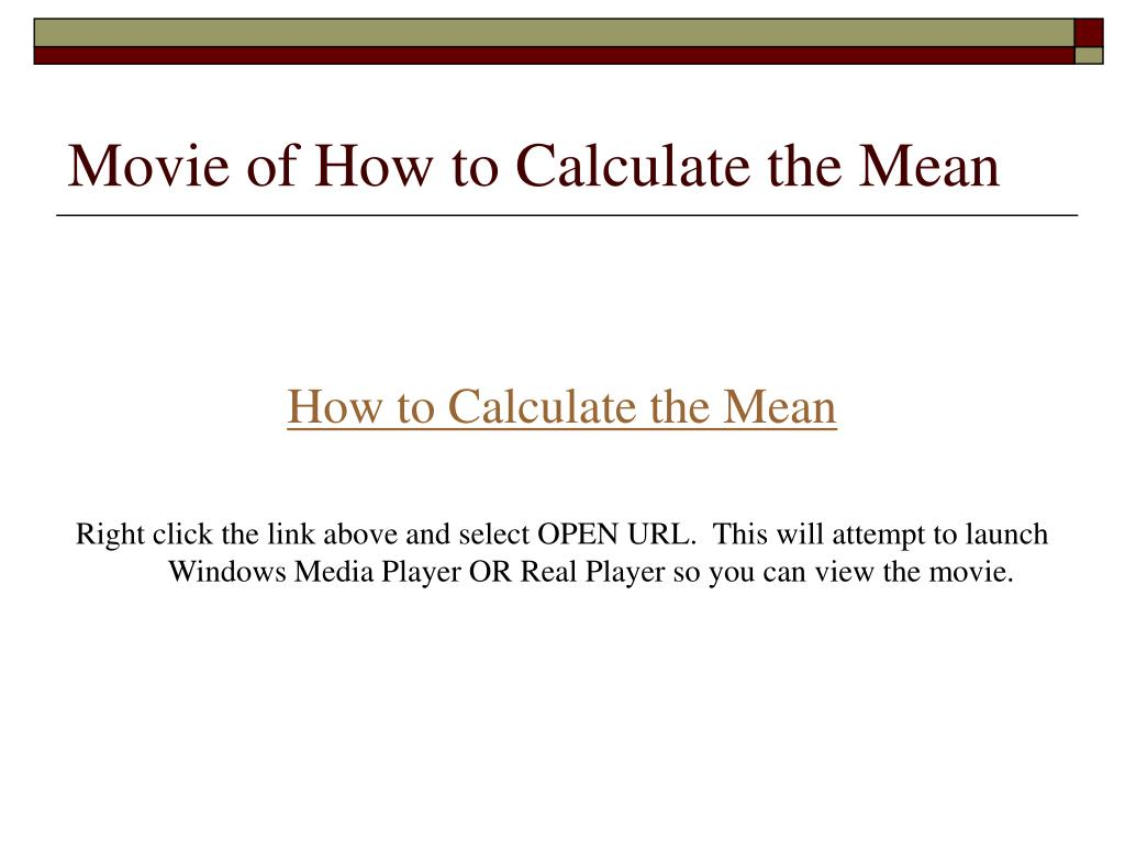 Movie of How to Calculate the Mean