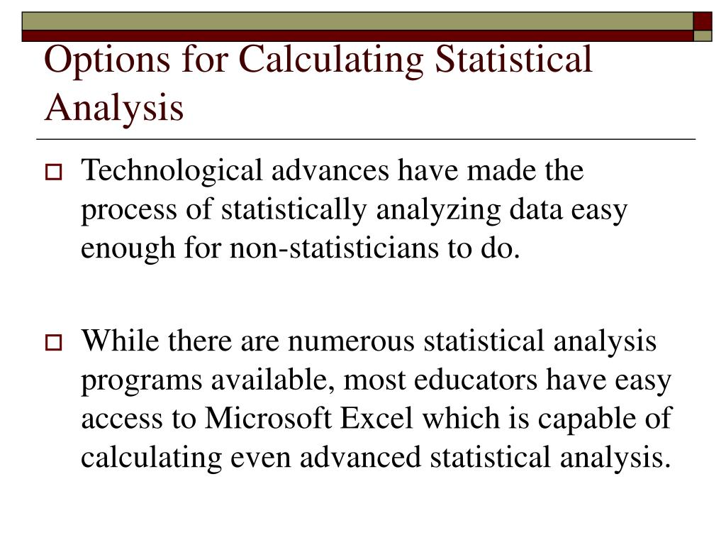 Options for Calculating Statistical Analysis