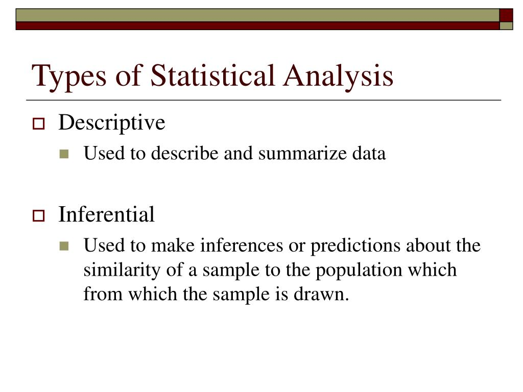 Types of Statistical Analysis