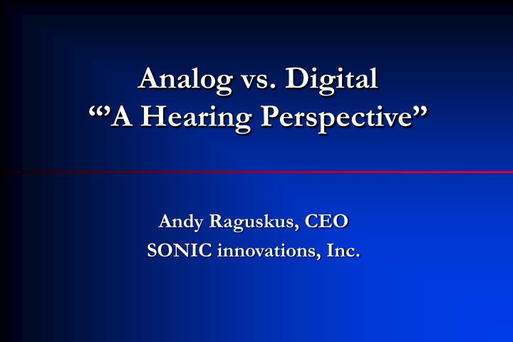 analog vs digital music essays Analog and digital recording essays when you listen to a tape, do you know how the sound got there when you purchase a cd or a record, do you know which will sound.