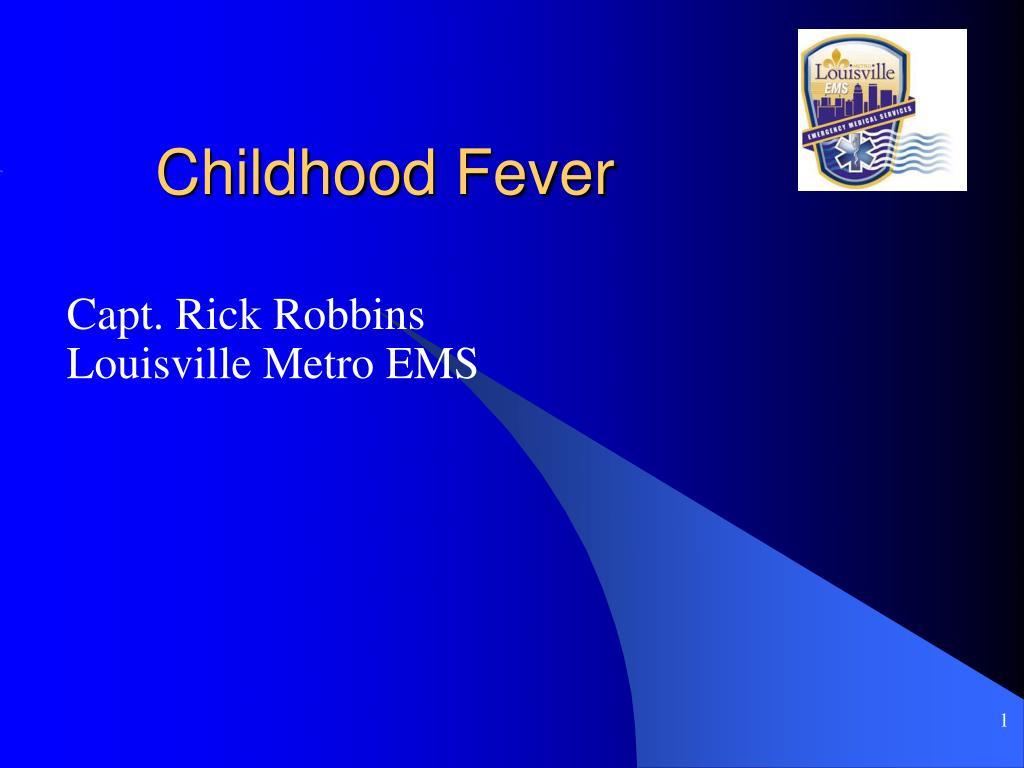 Childhood Fever