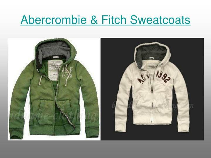 Abercrombie fitch sweatcoats1
