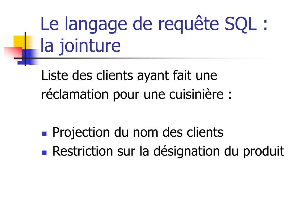 Le langage de requête SQL : la jointure