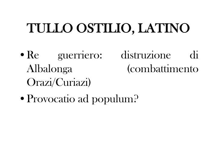 TULLO OSTILIO, LATINO