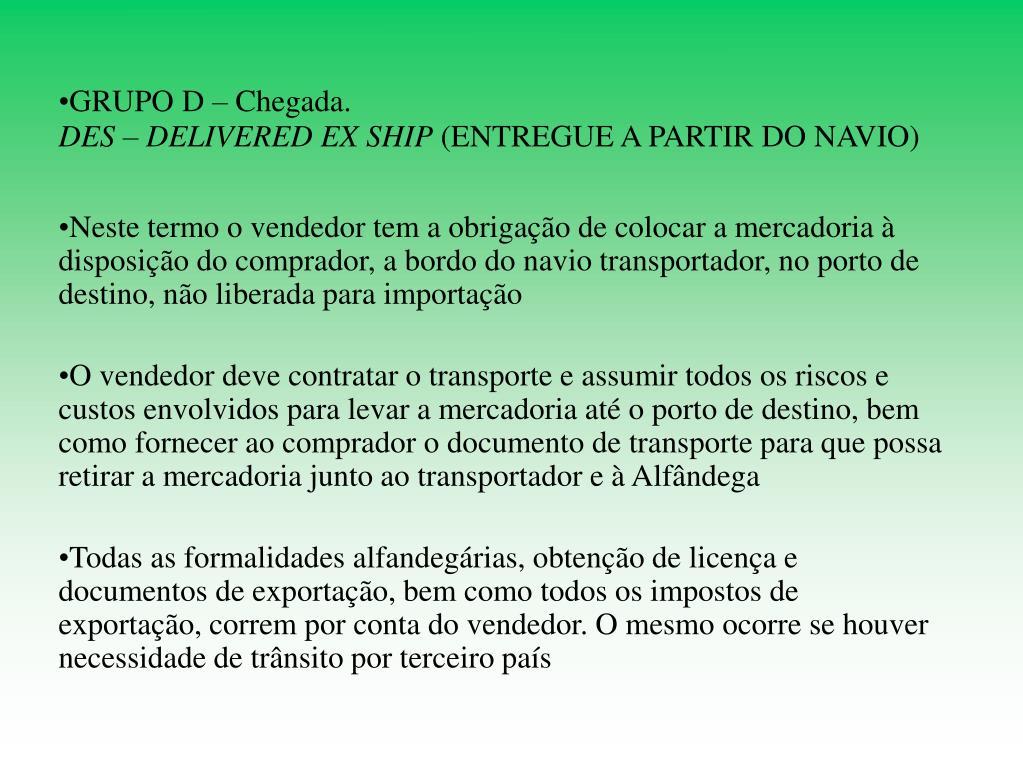 GRUPO D – Chegada.