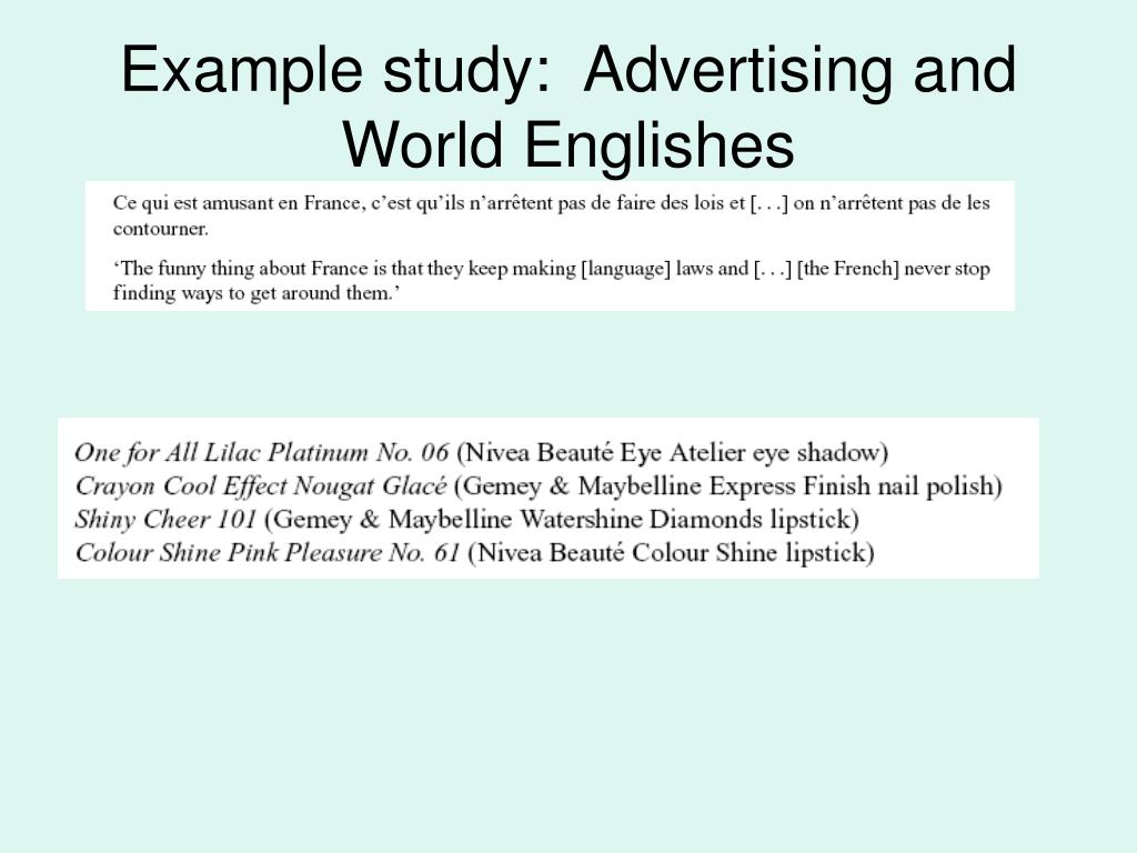 Example study:  Advertising and World Englishes