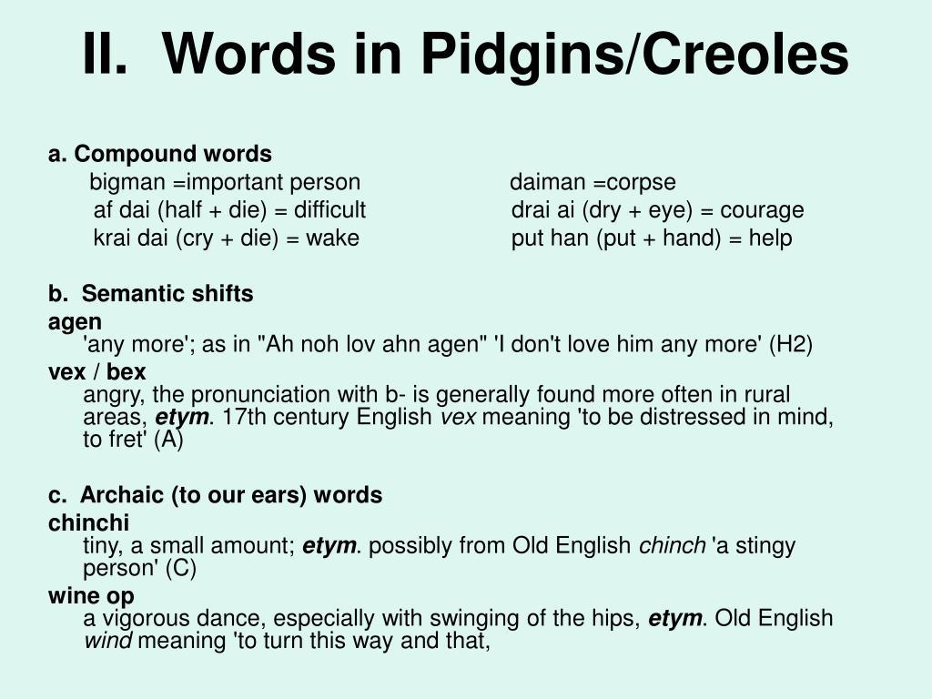 II.  Words in Pidgins/Creoles
