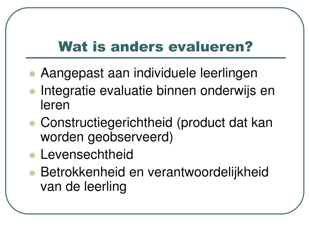 Wat is anders evalueren?