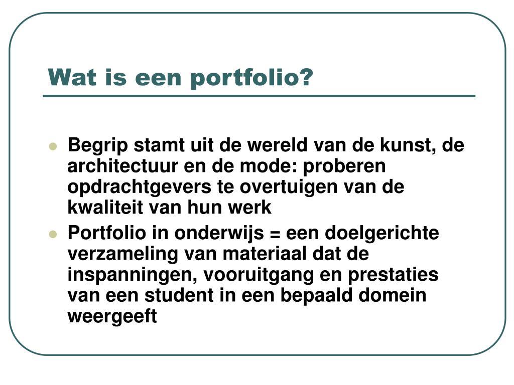 Wat is een portfolio?