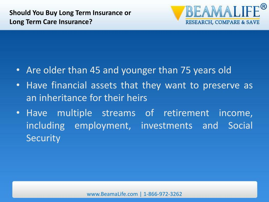 Should You Buy Long Term Insurance or