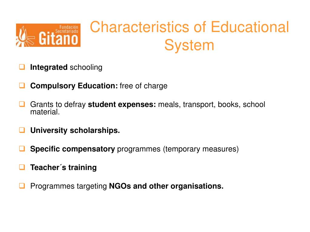 Characteristics of Educational System