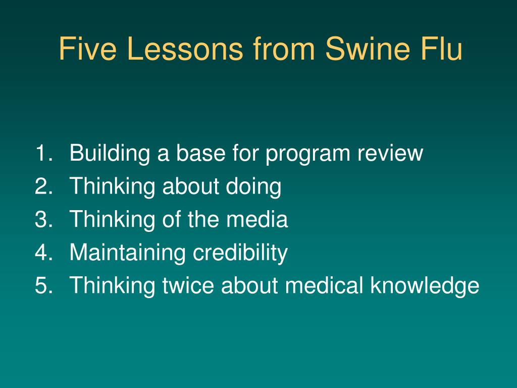 Five Lessons from Swine Flu