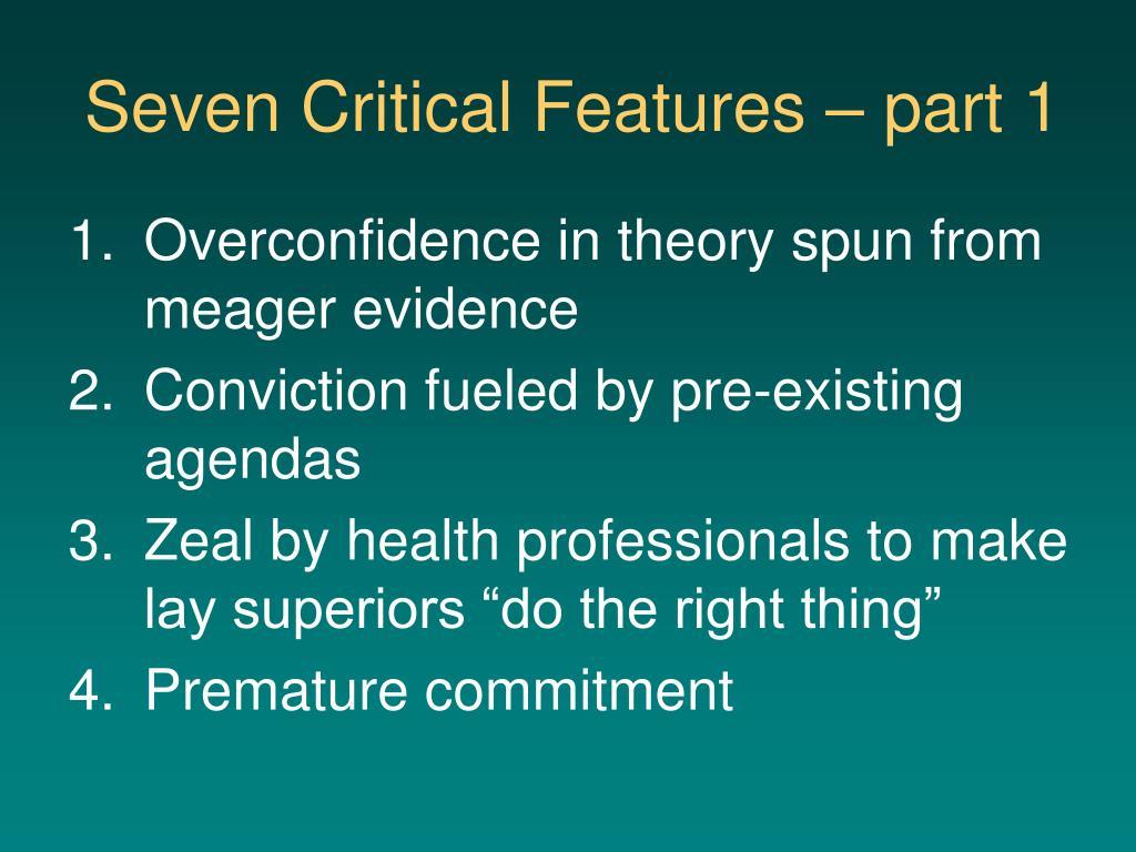 Seven Critical Features – part 1