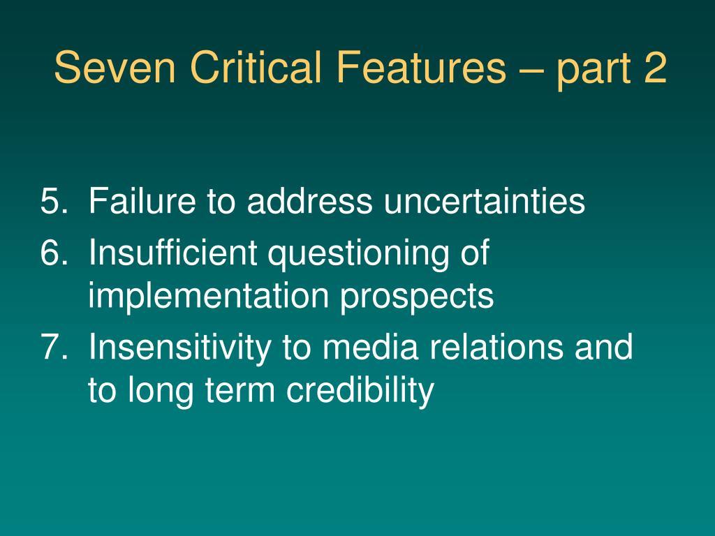 Seven Critical Features – part 2