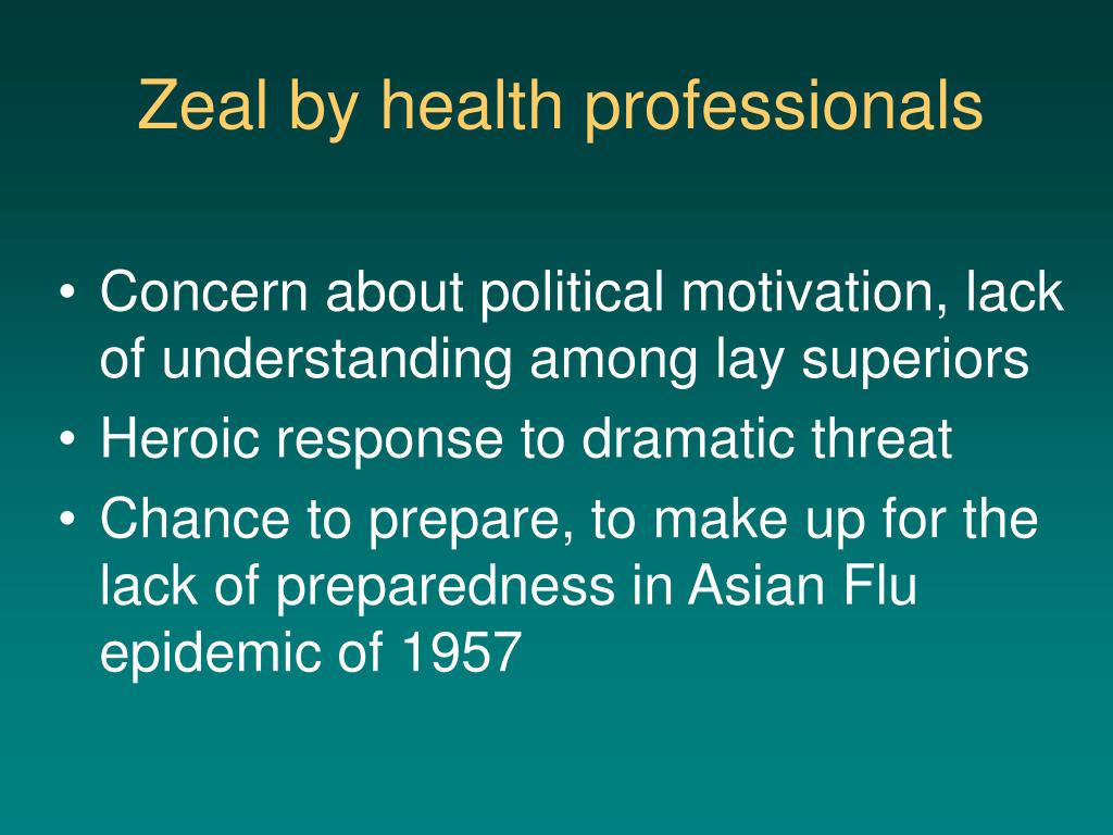 Zeal by health professionals