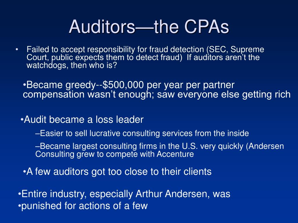 Auditors—the CPAs