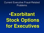 current executive fraud related problems37