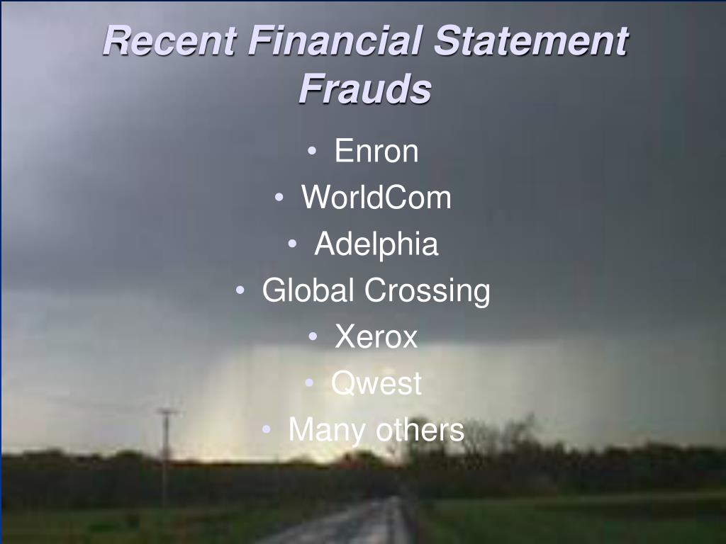 Recent Financial Statement Frauds