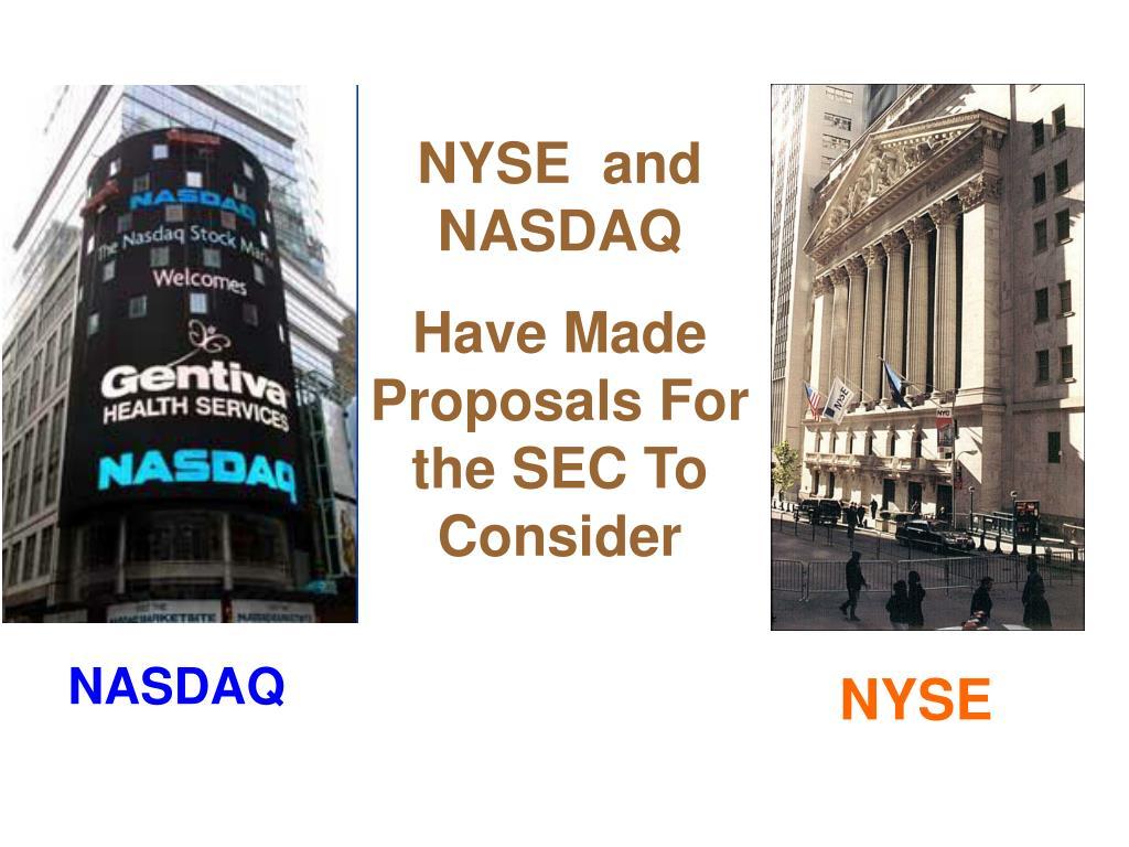 NYSE  and NASDAQ
