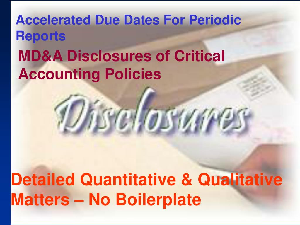 Accelerated Due Dates For Periodic Reports