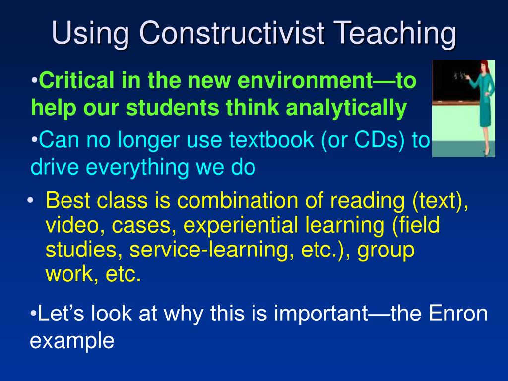 Using Constructivist Teaching