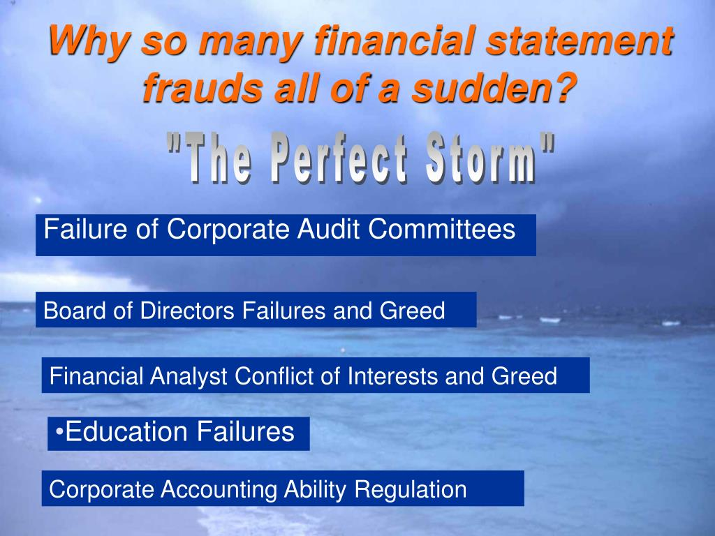 Why so many financial statement frauds all of a sudden?