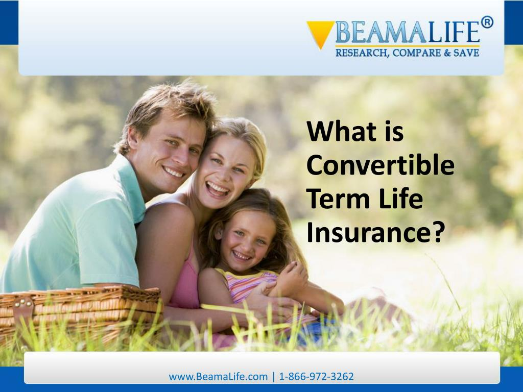 What is Convertible Term Life Insurance?