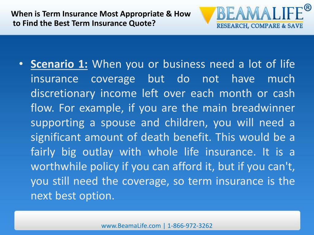 When is Term Insurance Most Appropriate & How